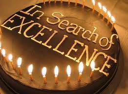 Make It Your Life`s Goal To Search For Excellence In Whatever You Do In Life