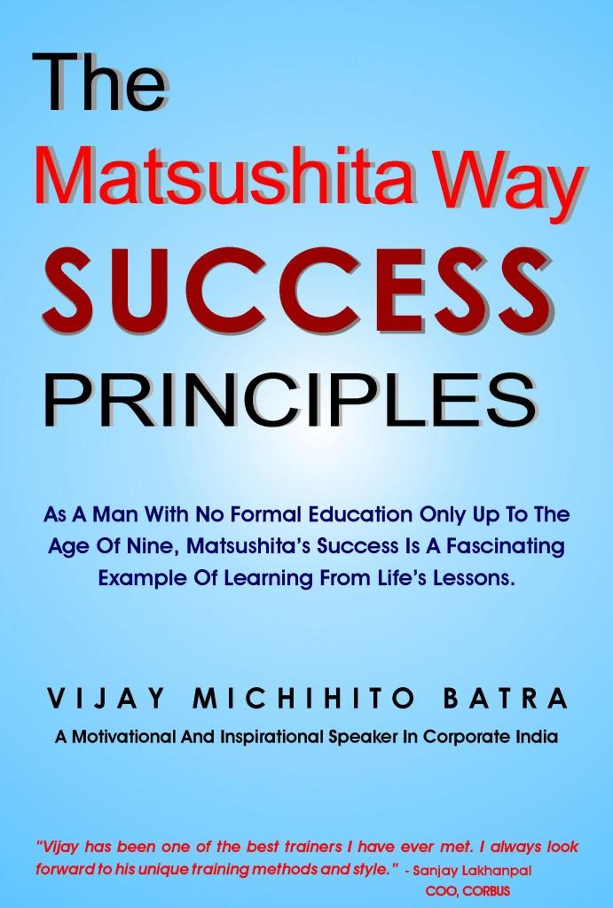 Success Principles - The Matsushita Way