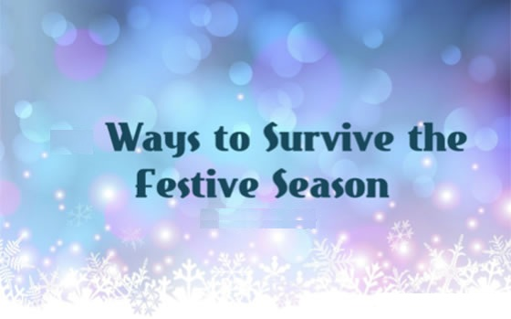 Ways to survive the festive season