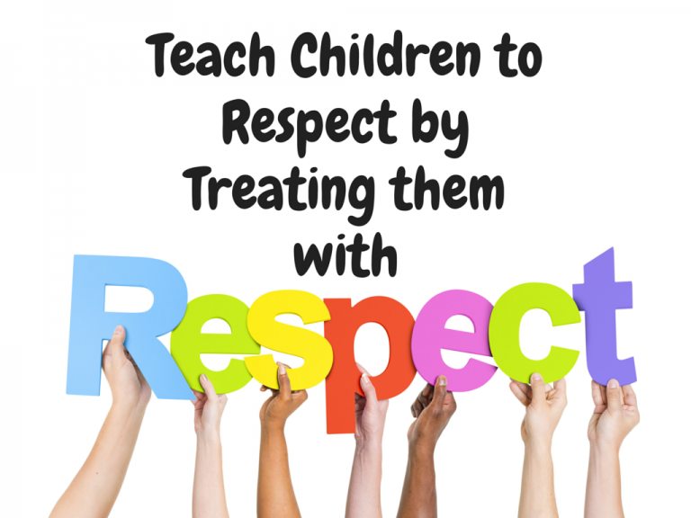 Respect : Model it for your children