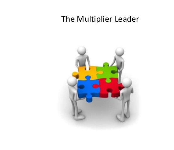 The Multiplier Effect: How the Best Leaders Make Everyone Smarter